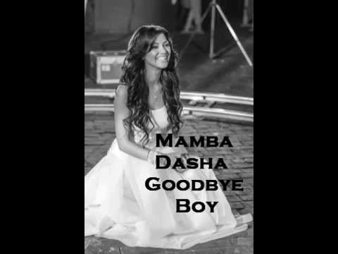 Mamba Dasha Goodbye Boy