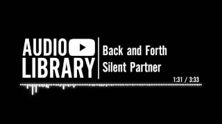 Back and Forth - Silent Partner