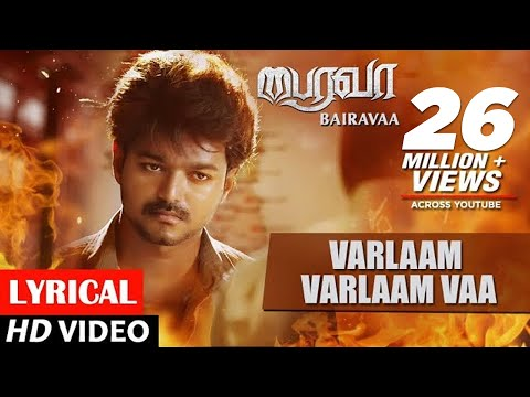 Mix - Bairavaa Songs | Varlaam Varlaam Vaa Lyrical Video Song | Vijay, Keerthy Suresh | Santhosh Narayanan