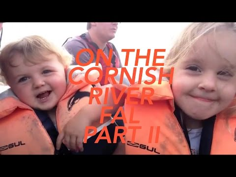 ON THE CORNISH RIVER FAL - PART II