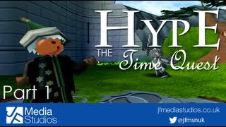 Hype The Time Quest - Part 1