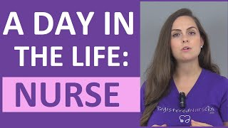 A Day in the Life of a Nurse | What is it like working as a Registered Nurse?