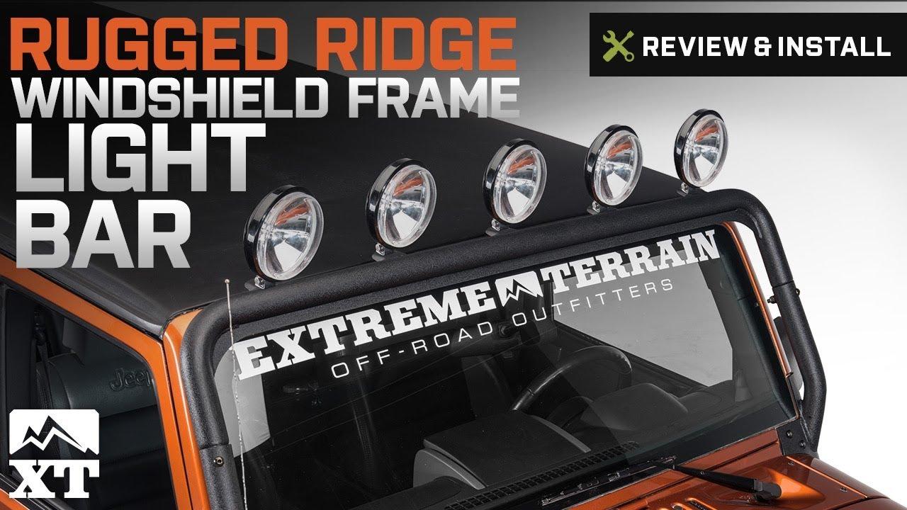 Jeep Wrangler 2007 2017 Jk Rugged Ridge Windshield Frame Light Bar Wiring Review Install