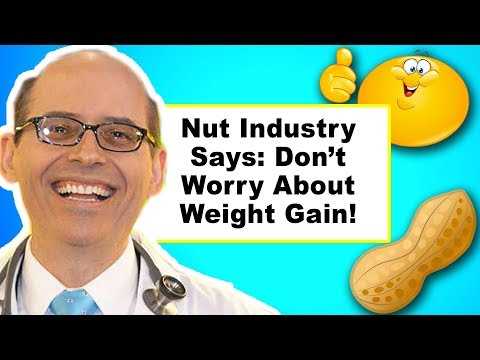 Nuts Cause Weight Gain (Part 5 Of Nuts)