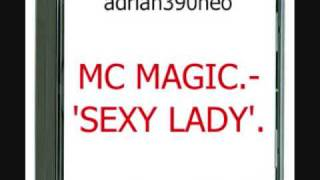 SEXY LADY- MC MAGIC FT. NB RIDAZ