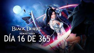 BLACK DESERT EN ESPAÑOL | DIA 16 DE 365 | Misión de AWAKENING NICEEEE!!