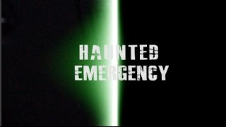 A HAUNTED EMERGENCY - (Genuine Hauntings) with Don Philips