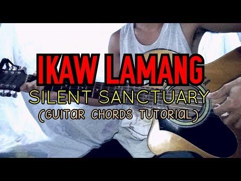 IKAW LAMANG - Silent Sanctuary ( Easy Guitar Tutorial )