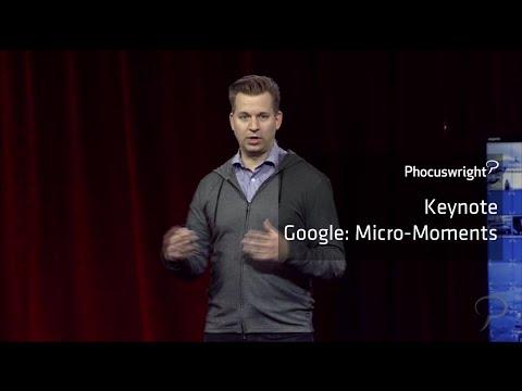 Phocuswright Keynote: Google - Micro-Moments