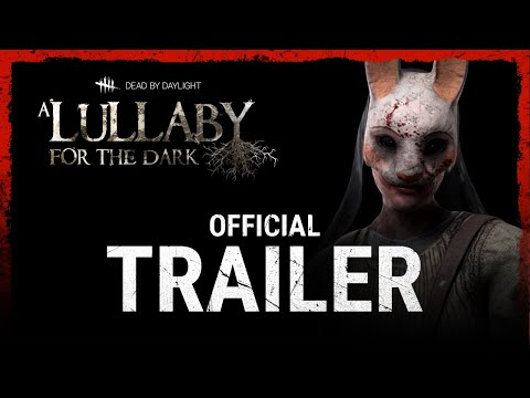 Dead by Daylight: A Lullaby for the dark Chapter