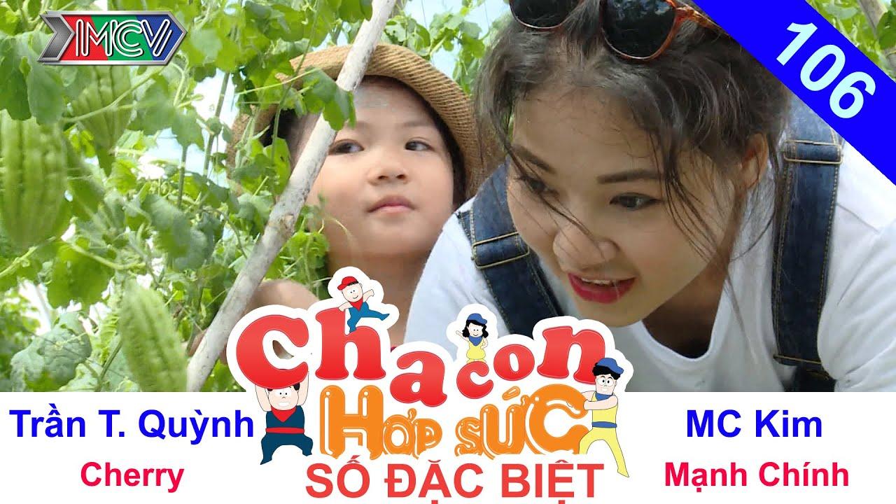 CHA CON HỢP SỨC | Tập 106 FULL | HH Trần Thị Quỳnh - Kim MC cùng con chiến trận cuối cùng | 160716