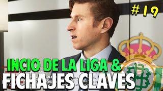 FICHAJES CLAVES & INICIO DE LA LIGA #19 Real Betis | FIFA 19 Modo Carrera Manager Temp. 2