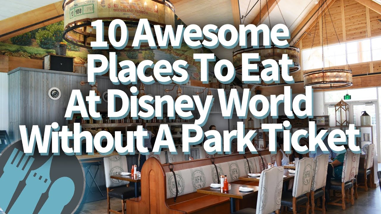 10 Surprising Places You Should Eat At Disney World Without A Park Ticket