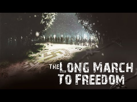 The Long March To Freedom - Trailer