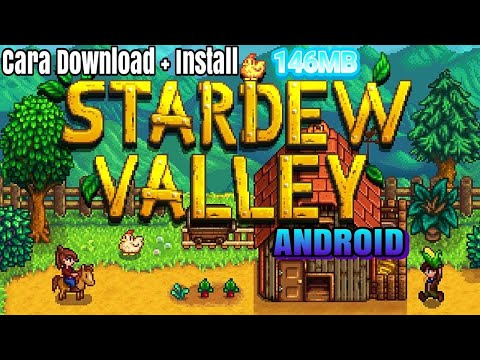 Cara Download + Install STARDEW VALLEY Android | APK+DATA 146MB FULL VERSION!