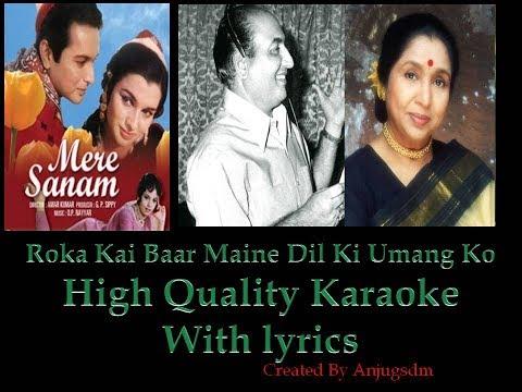 Roka Kai Baar Maine High Quality Karaoke with lyrics (Rafi Saab and Asha Tai)