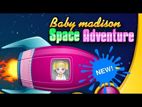 Baby Madison Space Adventure Gameplay-Fun Kids Games-Baby Madison Games