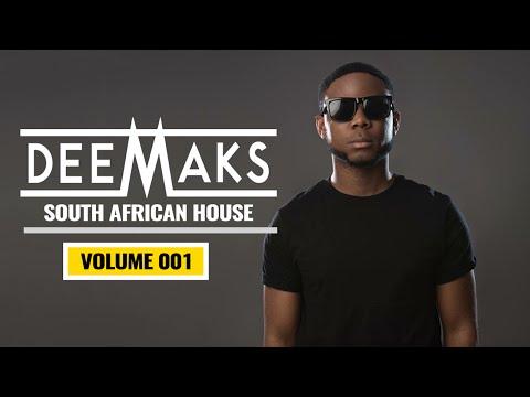 DJ DEEMAKS - SOUTH AFRICAN HOUSE MIX