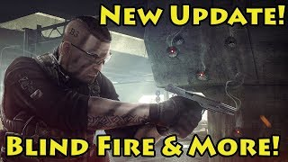 New Update! Blind Fire, New items & Scavs! - Escape From Tarkov