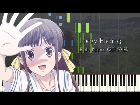 Lucky Ending - Fruits Basket (2019) ED - Piano Arrangement [Synthesia]