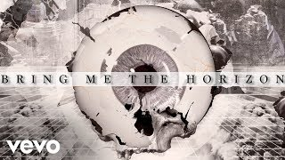 Bring Me The Horizon - Antivist (Official Audio)