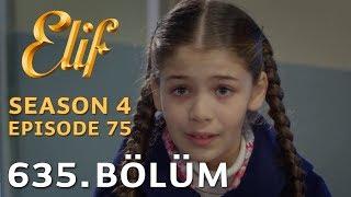 Elif 635. Bölüm   Season 4 Episode 75