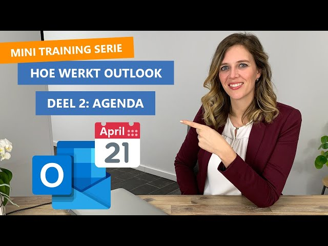 Hoe werkt Outlook Agenda 📅 | Basis training serie deel 2