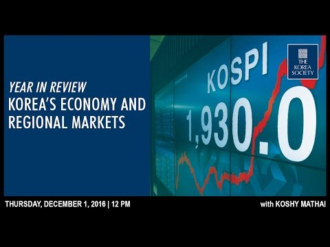 Year in Review: Korea's Economy and Regional Markets