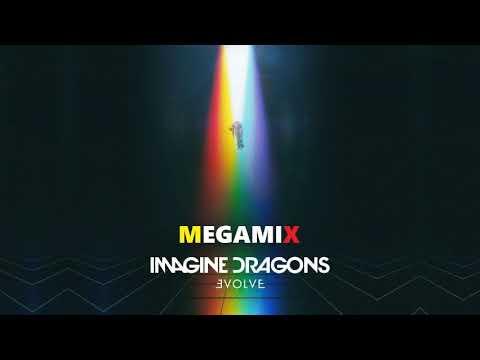 "-Imagine Dragons ""EVOLVE"" [MEGAMIX] By SyzcoreNation"