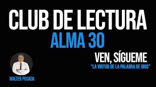 🔵 VEN, SÍGUEME 2020 / CLUB DE LECTURA / ALMA 30 📚