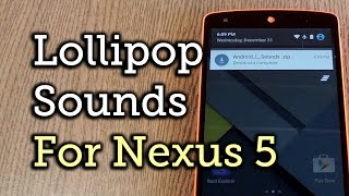 Get the Updated Lollipop Ringtones & System Sounds on Your Nexus 5 [How-To]