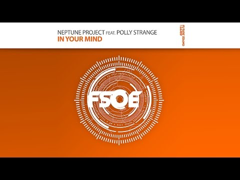 Neptune Project feat. Polly Strange - In Your Mind (Original Mix)