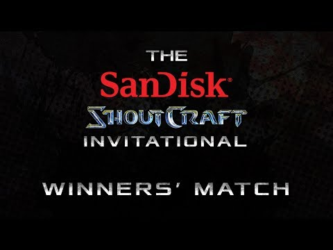 Winners' Match BO3 - Group A - SanDisk SHOUTCraft Invitational