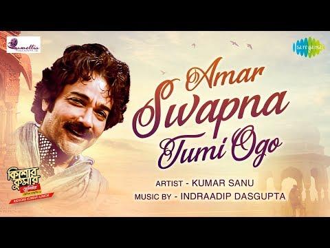 Amar Swapna Tumi Ogo | Kishore Kumar Junior | Prosenjit Chatterjee | Indraadip | Kumar Sanu