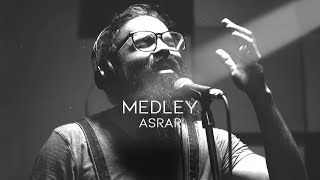 Asrar - Medley - New HD Version
