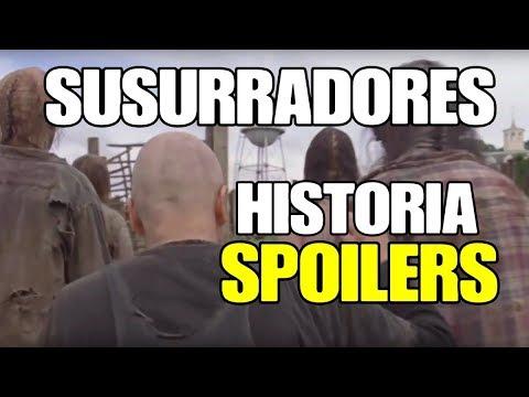 Los SUSURRADORES Toda La Historia.Predicción y Spoiler.