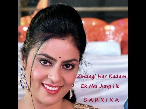 Zindagi Har Kadam | Meri Jung | Sarrika Singh Live