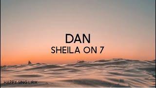 Sheila On 7 - Dan (Lirik)
