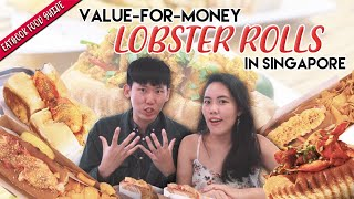 Value-For-Money Lobster Rolls in Singapore   Eatbook Food Guides   EP 36