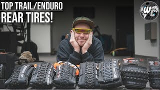Top MTB Enduro/Trail Rear Tires You Should be Running!