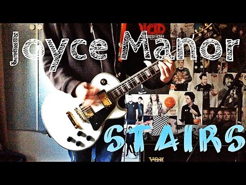 Joyce Manor - Stairs Guitar Cover - YT