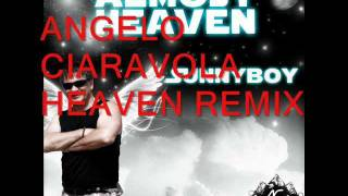 SUNNYBOY - ALMOST HEAVEN (ANGELO CIARAVOLA HEAVEN REMIX - A.C. DIGITAL)