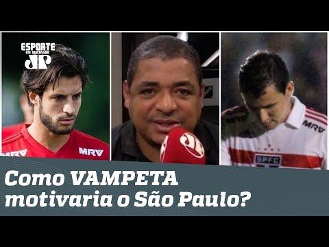 Que F...! OLHA como VAMPETA motivaria o elenco do São Paulo!