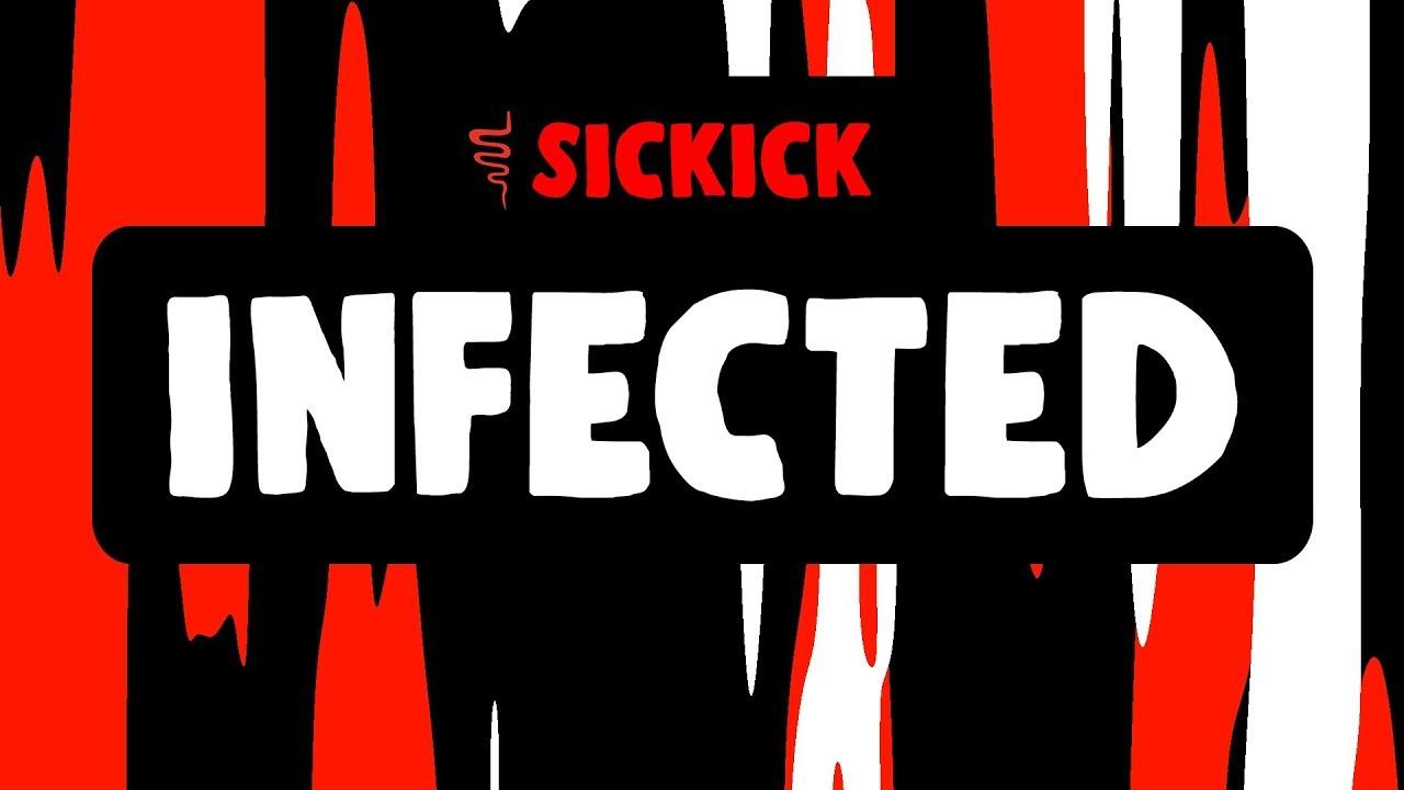 Sickick ‒ Infected