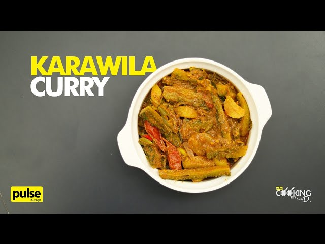 Karawila Curry | Cooking with Aunty D