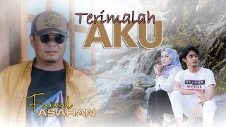 Faisal Asahan - Terimalah Aku (Official Music Video)