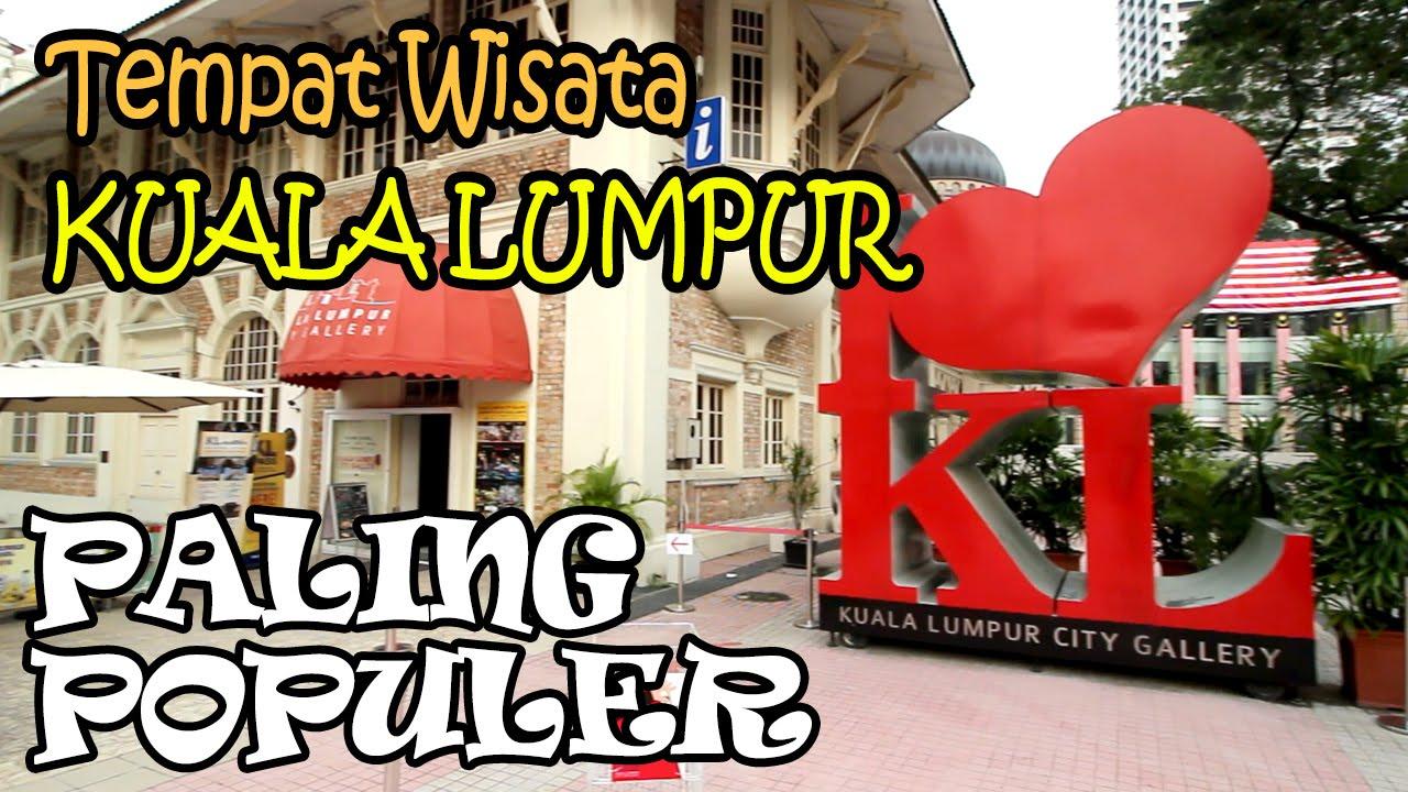 Tempat Wisata Kuala Lumpur Malaysia Paling Por dan Wajib ... on