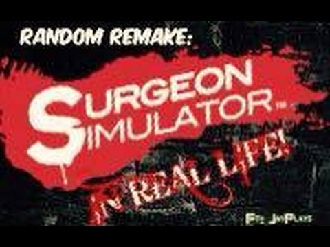 RandomRemake: Surgeon Simulator IN REAL LIFE (ft. JayPlays)