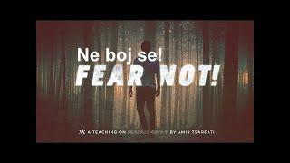 Amir Tsarfati: Ne boj se!
