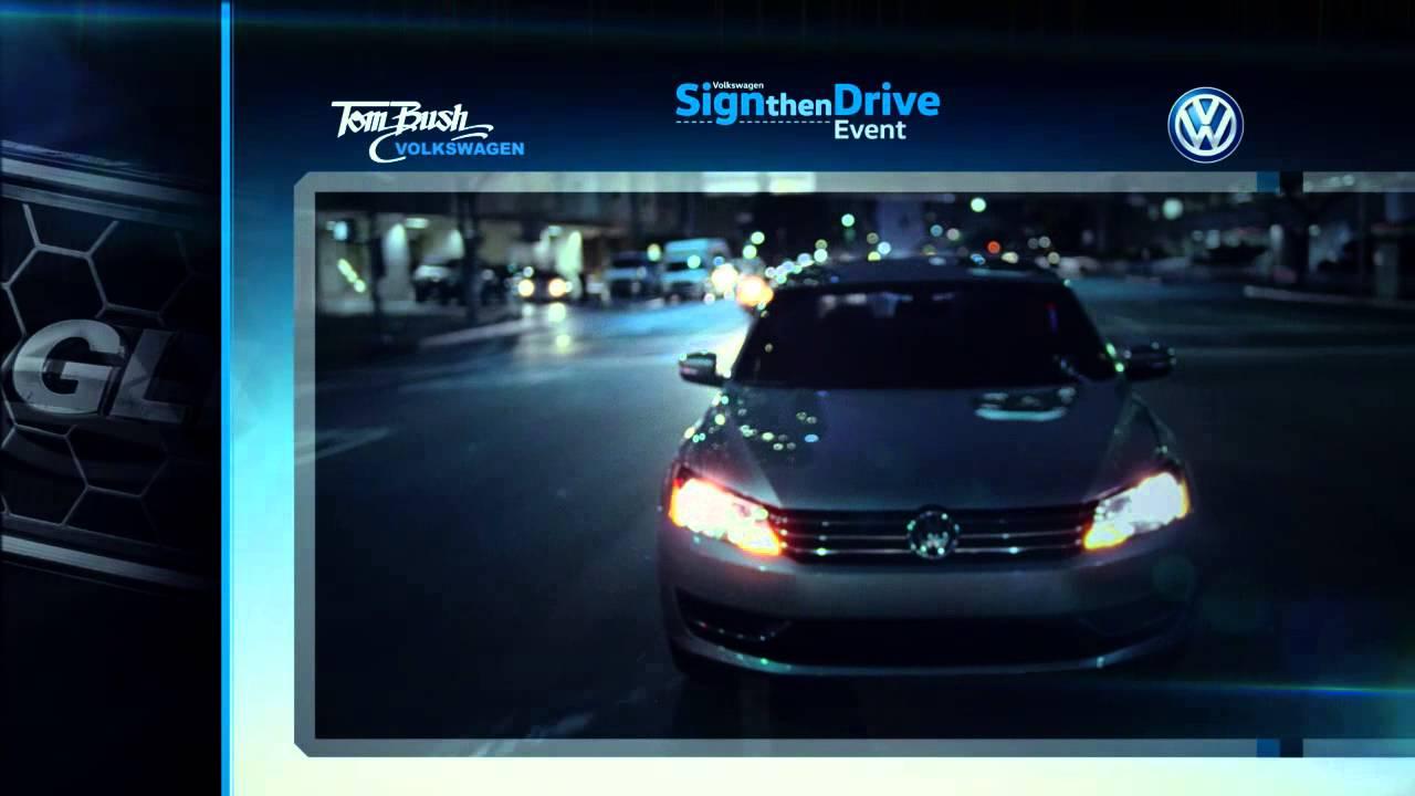 Tom Bush Vw >> Vw Sign Then Drive 2015 Tom Bush Volkswagen Jacksonville Fl